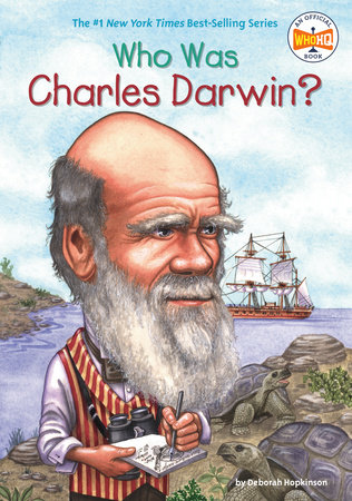 Who Was Charles Darwin? by Deborah Hopkinson and Who HQ