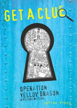 Operation Yellow Dragon by Julian Press