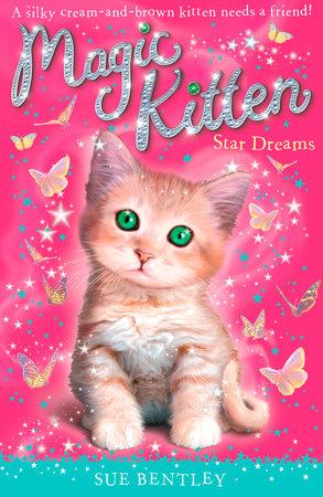 Star Dreams #3 by Sue Bentley