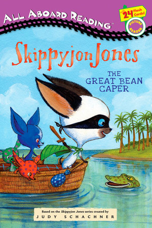 The Great Bean Caper by Judy Schachner