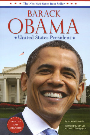 Barack Obama: United States President by Roberta Edwards