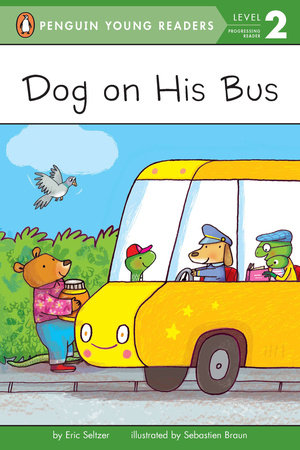 Dog on His Bus by Eric Seltzer