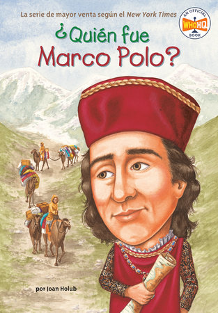¿Quién fue Marco Polo? by Joan Holub and Who HQ