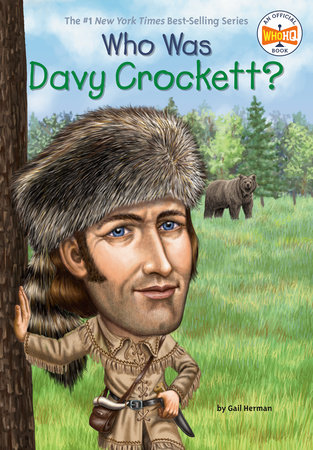 Who Was Davy Crockett? by Gail Herman and Who HQ