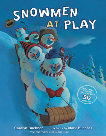 Snowmen at Play by Caralyn Buehner