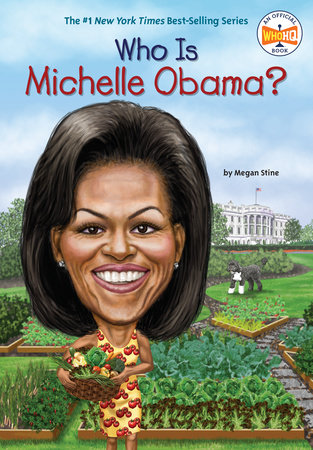 Who Is Michelle Obama? by Megan Stine and Who HQ