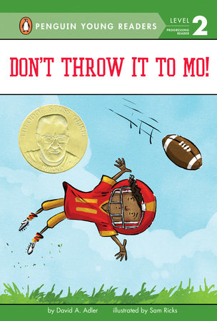 Don't Throw It to Mo! by David A. Adler