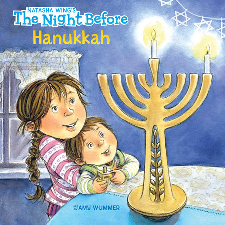 The Night Before Hanukkah by Natasha Wing