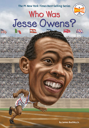 Who Was Jesse Owens? by James Buckley, Jr. and Who HQ