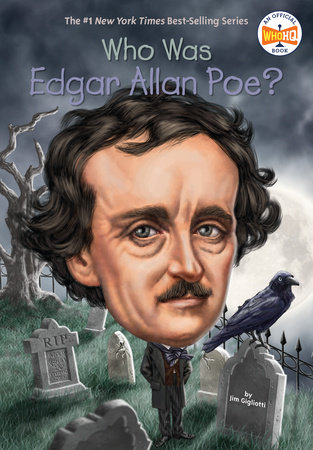 Who Was Edgar Allan Poe? by Jim Gigliotti and Who HQ