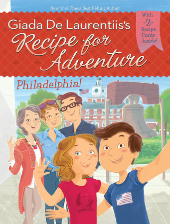 Philadelphia! #8 by Giada De Laurentiis and Brandi Dougherty