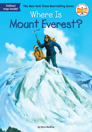 Where Is Mount Everest? by Nico Medina and Who HQ