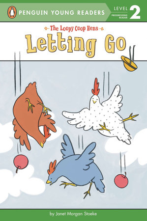 Letting Go by Janet Stoeke; Illustrated by Janet Stoeke