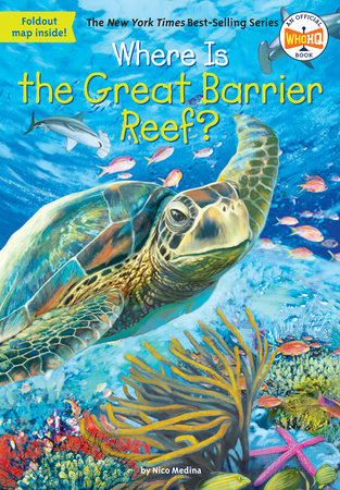Where Is the Great Barrier Reef? by Nico Medina and Who HQ
