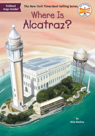 Where Is Alcatraz? by Nico Medina and Who HQ