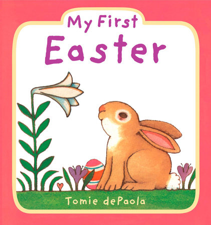 My First Easter by Tomie dePaola