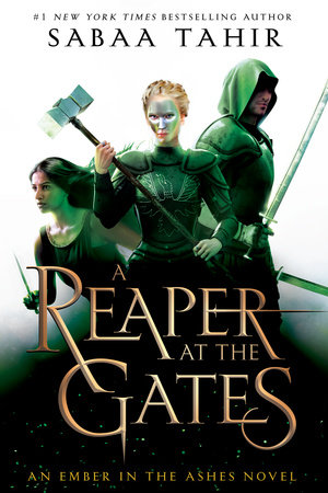 A Reaper at the Gates by Sabaa Tahir