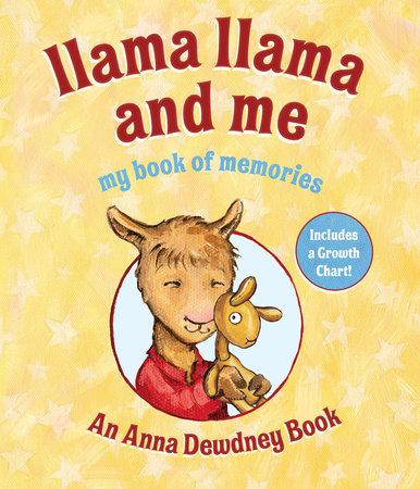 Llama Llama and Me by Anna Dewdney