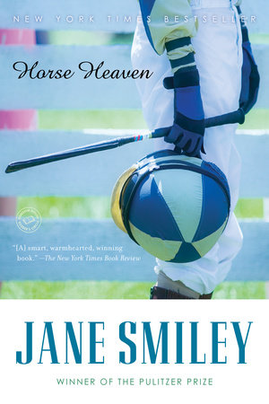 Horse Heaven by Jane Smiley