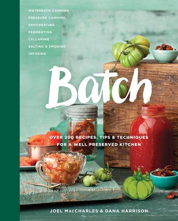 Batch by Joel MacCharles and Dana Harrison