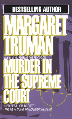 Murder in the Supreme Court by Margaret Truman