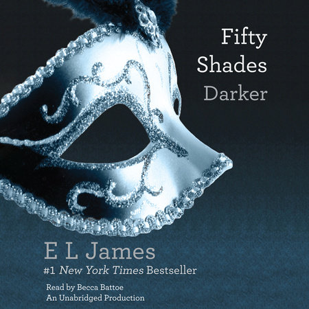 Fifty Shades Darker (Movie Tie-in Edition) by E L James |  PenguinRandomHouse com: Books