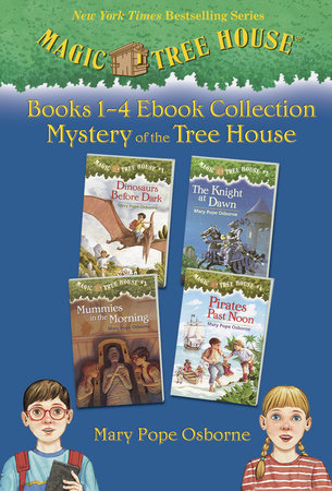 Magic Tree House Books 1-4 Ebook Collection by Mary Pope Osborne