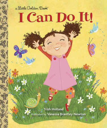 I Can Do It! by Trish Holland