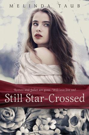 Still Star-Crossed by Melinda Taub