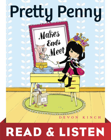 Pretty Penny Makes Ends Meet: Read & Listen Edition by Devon Kinch