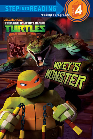 Mikey's Monster (Teenage Mutant Ninja Turtles) by Hollis James