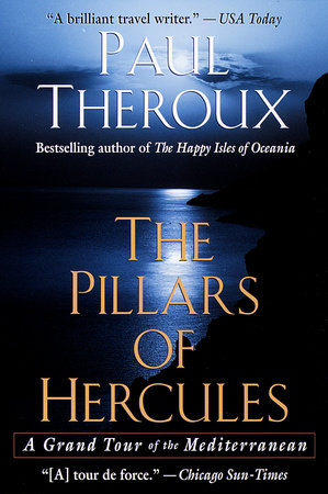The Pillars of Hercules by Paul Theroux