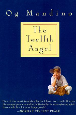 Twelfth Angel by Og Mandino