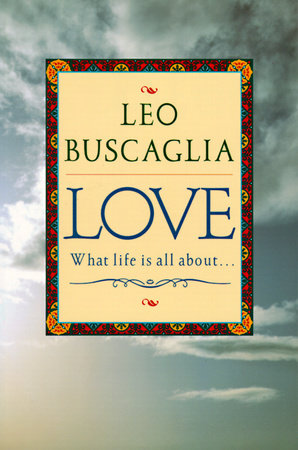 Love by Leo F. Buscaglia