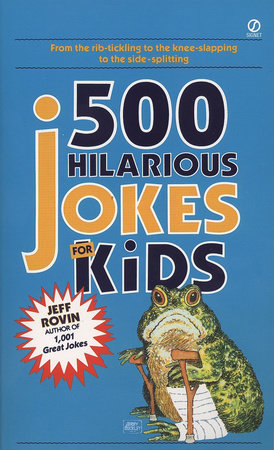500 Hilarious Jokes for Kids by Jeff Rovin
