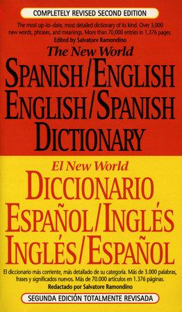 The New World Spanish-English, English-Spanish Dictionary by