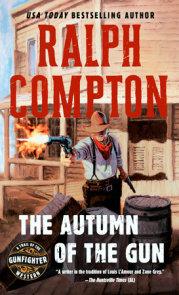 The Autumn of the Gun