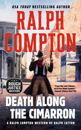 Ralph Compton Death Along the Cimarron by Ralph Cotton and Ralph Compton