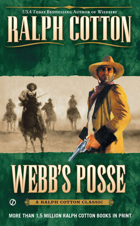 Webb's Posse by Ralph Cotton