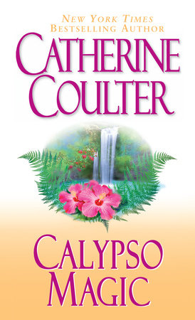 Calypso Magic by Catherine Coulter
