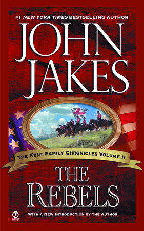 The Rebels by John Jakes