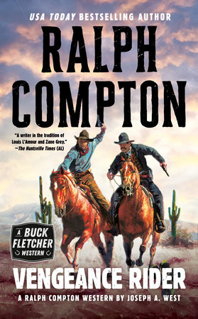 Ralph Compton Vengeance Rider by Joseph A. West and Ralph Compton
