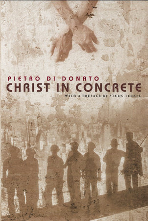 Christ in Concrete by Pietro di Donato