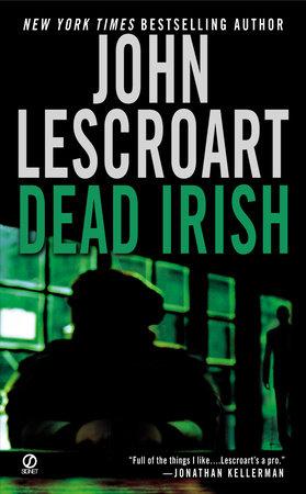 Dead Irish by John Lescroart