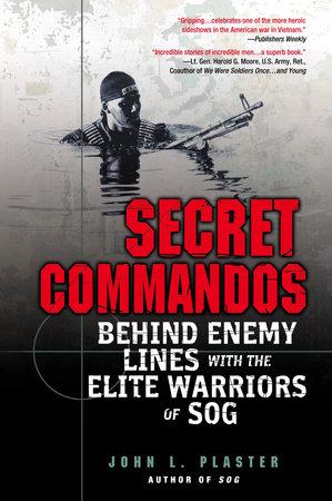 Secret Commandos by John L. Plaster