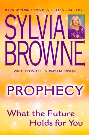 Prophecy by Sylvia Browne and Lindsay Harrison