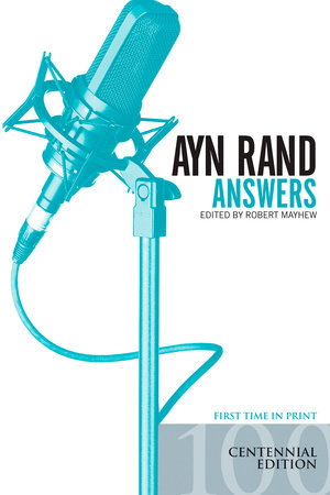 Ayn Rand Answers by