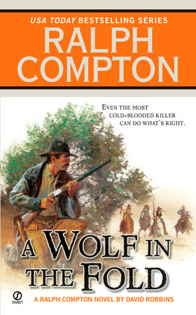Ralph Compton A Wolf in the Fold by David Robbins and Ralph Compton