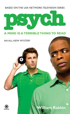 Psych: a Mind is a Terrible Thing to Read by William Rabkin