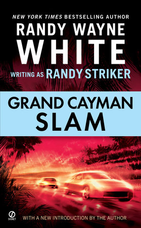Grand Cayman Slam by Randy Striker and Randy Wayne White